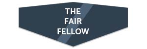 THE FAIR FELLOW